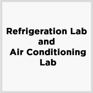 Refrigeration Lab and Air Conditioning Lab